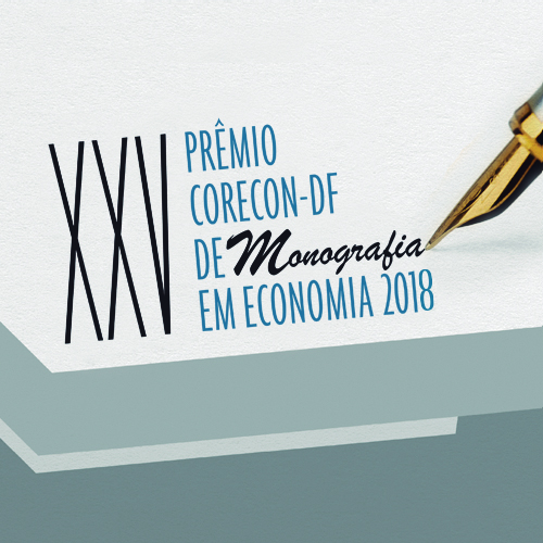 Corecon-DF divulga vencedores do XXV Prêmio Corecon-DF de Monografia em  Economia – 2018 35b2bb1e0a